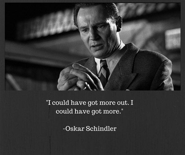 OskarSchindler_ICouldHaveGotMore